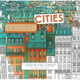 Fantastic Cities: A Colouring Book